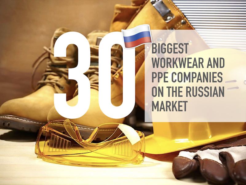 The Biggest Workwear and PPE Companies on the Russian Market